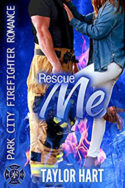 Rescue Me by Taylor Hart