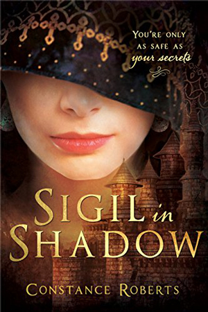 Sigil in Shadow by Constance Roberts