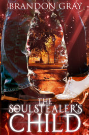 The Soulstealer's Child by Brandon Gray