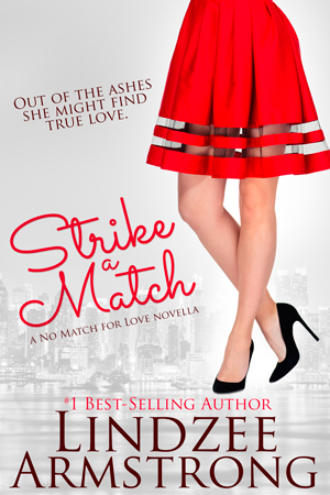 Strike a Match by Lindzee Armstrong
