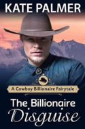 The Billionaire's Disguise by Kate Palmer