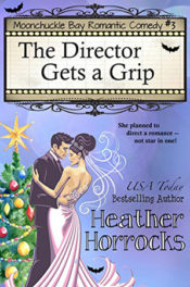 The Director Gets a Grip by Heather Horrocks