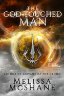 The God-Touched Man by Melissa McShane