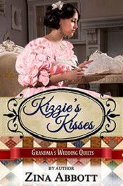 Kizzie's Kisses by Zina Abbott