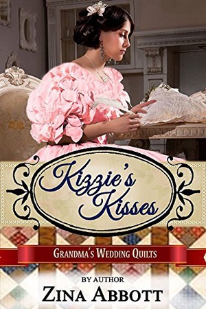 Kizzie's Kisses by Zina Abbott