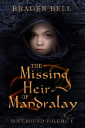 The Missing Heir of Mandralay by Braden Bell