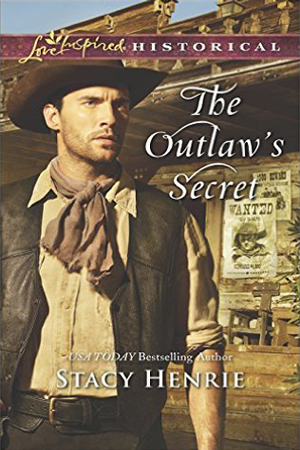 The Outlaw's Secret by Stacy Henrie