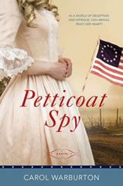 Petticoat Spy by Carol Warburton