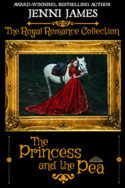 Royal Romance: The Princess and the Pea by Jenni James