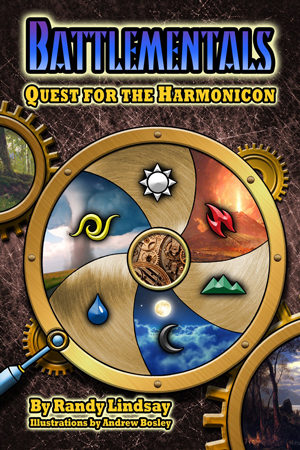 Battlementals: Quest for the Harmonicon by Randy Lindsay