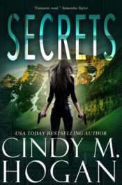Secrets by Cindy M. Hogan