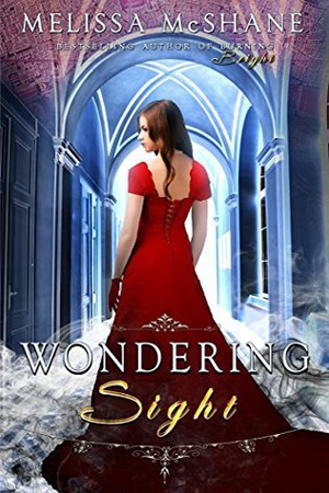Extraordinaries: Wondering Sight by Melissa McShane