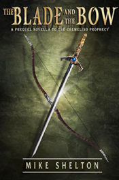 The Blade and the Bow by Mike Shelton
