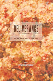 Deliverance: Lydia's Story by Vicki Hunt Budge