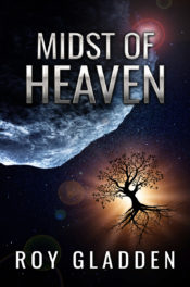 Midst of Heaven by Roy Gladden
