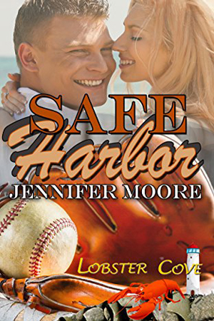 Lobster Cove: Safe Harbor by Jennifer Moore