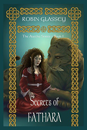 Azetha: Secrets of Fathara by Robin Glassey