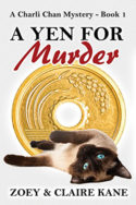 Siamese Sleuth: A Yen for Murder by Zoey & Claire Kane