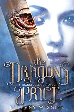 Transference: The Dragon's Price by Bethany Wiggins