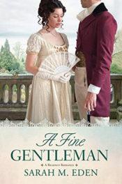 A Fine Gentleman by Sarah M. Eden