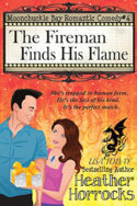 Moonchuckle Bay: The Fireman Finds His Flame by Heather Horrocks