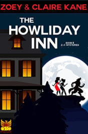 The Howliday Inn by Zoey & Claire Kane