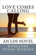 Love Comes Calling by Roseanne Evans Wilkins