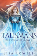 Talismans by Lisa Lowell