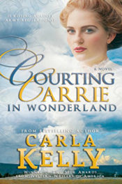 Courting Carrie in Wonderland by Carla Kelly
