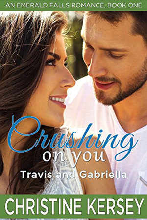 Emerald Falls: Crushing on You by Christine Kersey