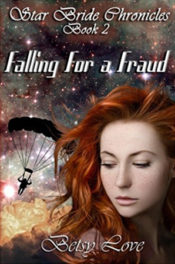 Falling for a Fraud by Betsy Love