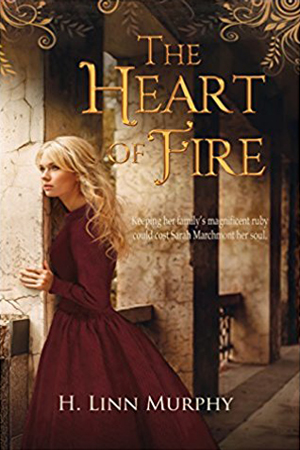 The Heart of Fire by H. Linn Murphy