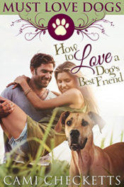 How to Love a Dog's Best Friend by Cami Checketts