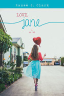 Love, Jane by Raneé S. Clark