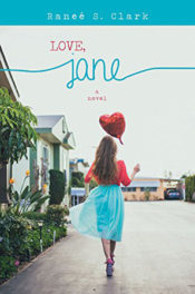 Love, Jane by Reneé S. Clark