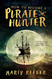 How to Become a Pirate Hunter by Marty Reeder