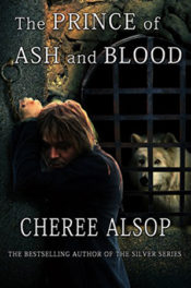 The Prince of Ash and Blood by Cheree Alsop