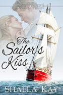 The Sailor's Kiss by Shaela Kay