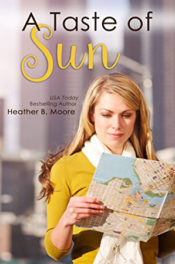 A Taste of Sun by Heather B. Moore