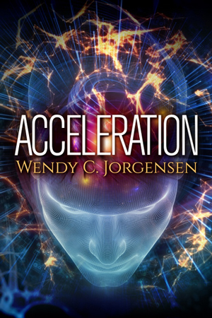 Acceleration by Wendy C. Jorgensen