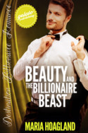 Beauty and the Billionaire Beast by Maria Hoagland
