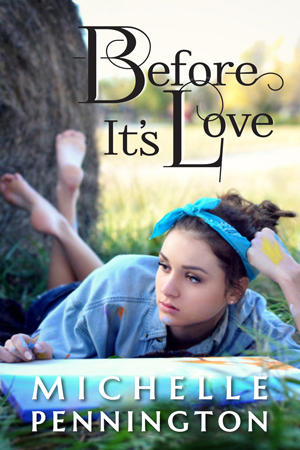 Before It's Love by Michelle Pennington