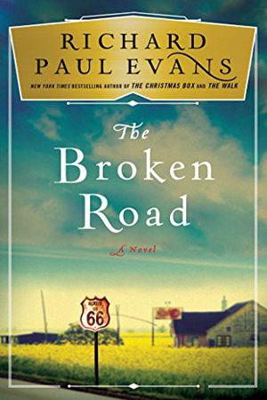 The Broken Road by Richard Paul Evans