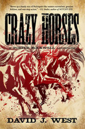 Crazy Horses by David J. West