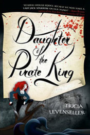 Daughter of the Pirate King by Tricia Levenseller
