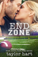Last Play: End Zone by Taylor Hart