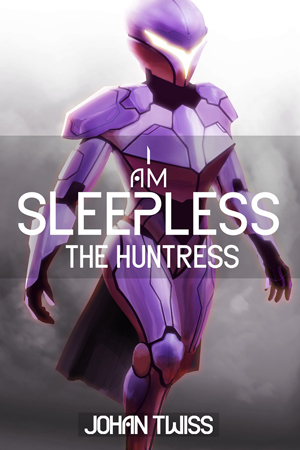 I Am Sleepless: The Huntress by Johan Twiss