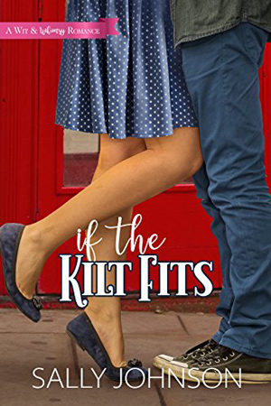 If the Kilt Fits by Sally Johnson