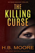 Omar Zagouri: The Killing Curse by H.B. Moore