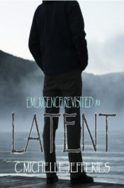 Latent by C. Michelle Jefferies